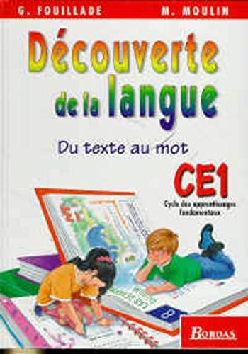 Du texte au mot, Découverte de la langue, CE1. Livre de l'élève