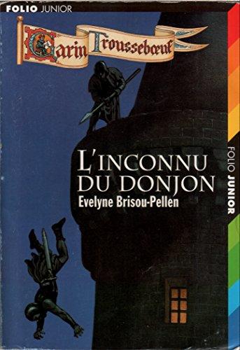 Garin Trousseboeuf : L'inconnu du donjon