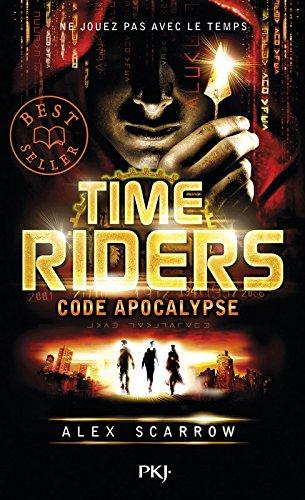 3. Time Riders : Code apocalypse (3)