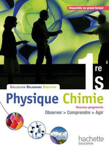 Physique-Chimie 1re S - Livre élève Format compact - Edition 2011
