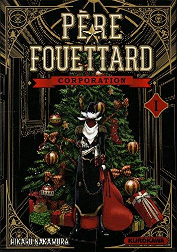 Père Fouettard Corporation - tome 01 (1)
