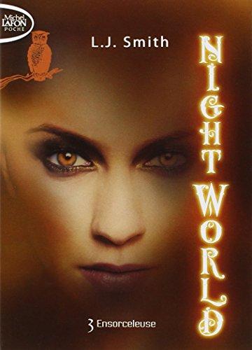 Night World T03 Ensorceleuse