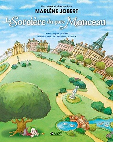 La Sorcière du parc Monceau