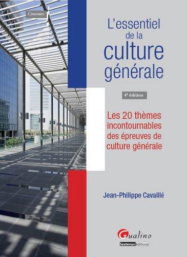 Livre occasion L'essentiel de la culture générale : Les 20 thèmes incontournables des épreuves de culture générale