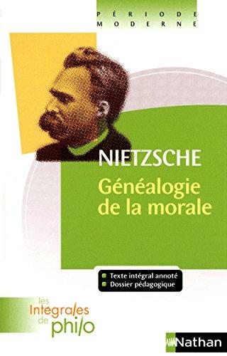 Intégrales de Philo - NIETZSCHE, La Généalogie de la Morale