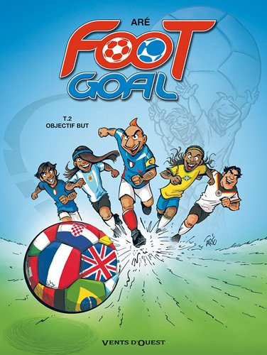 Foot Goal, Tome 2 :