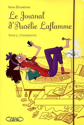 Le journal d'Aurelie Laflamme T05 Championne (5)