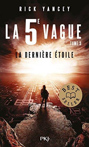La 5e vague - tome 03 : La dernière étoile (3)