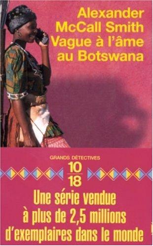 Vague à l'âme au Botswana