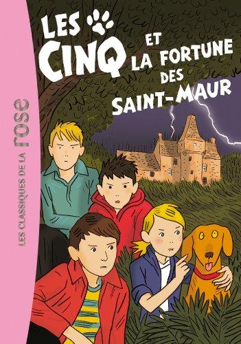 Les Cinq 31 - Les Cinq et la fortune des Saint-Maur