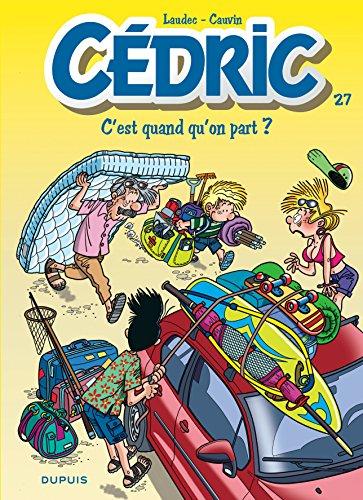 Livre occasion Cédric - tome 27 - C'est quand qu'on part ?