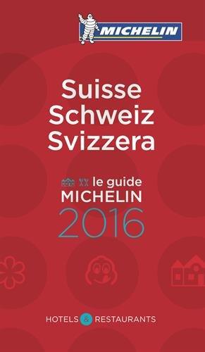 Guide Michelin Suisse 2016