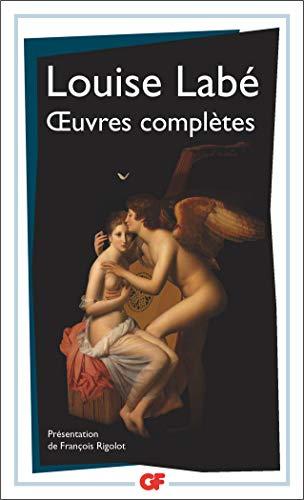 Oeuvres complètes : Sonnets-élégies débat de folie et d'amour