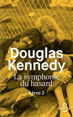 Livre occasion La Symphonie du hasard - Livre 2 (2)