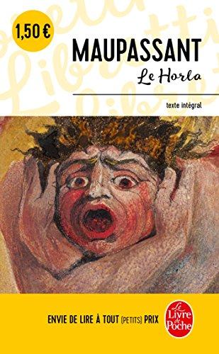 Le Horla : première et deuxième version ; suivi de Lettre d'un fou