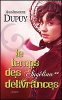Livre occasion Angélina, tome 2 : Le temps des délivrances