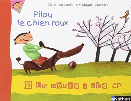 Album 3 - Pilou, le chien roux CP
