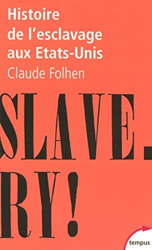 Histoire de l'esclavage aux Etats-Unis