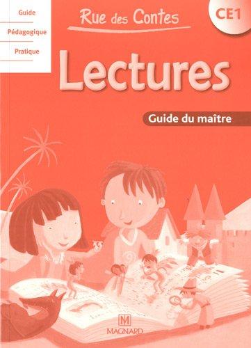 Lectures CE1 Rue des Contes : Guide du maître