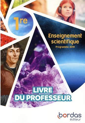 Enseignement scientifique 1re : Livre du professeur