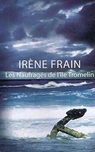 Livre occasion Les naufragés de l'île Tromelin