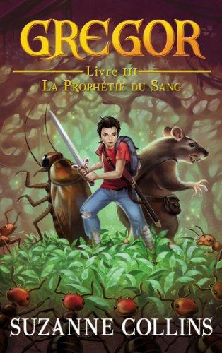 Livre occasion Gregor - Tome 3 - La Prophétie du Sang