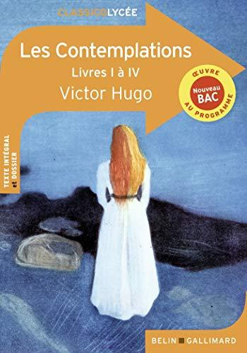 Les Contemplations: Livres I à IV