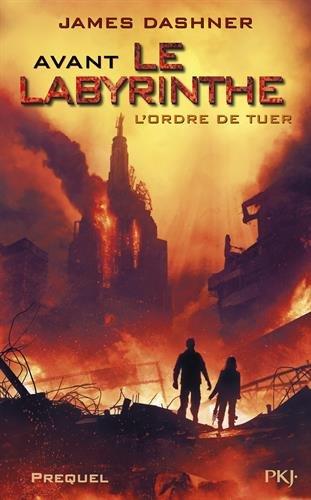 Livre occasion Avant Le labyrinthe : L'ordre de tuer