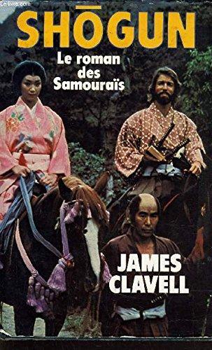 Shogun / le roman des samourais
