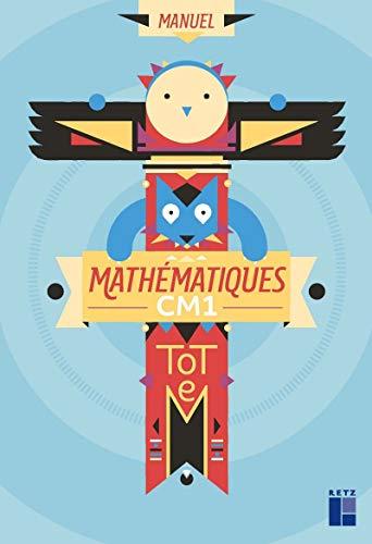 Totem - mathematiques CM1 - manuel + cahier d'exercices