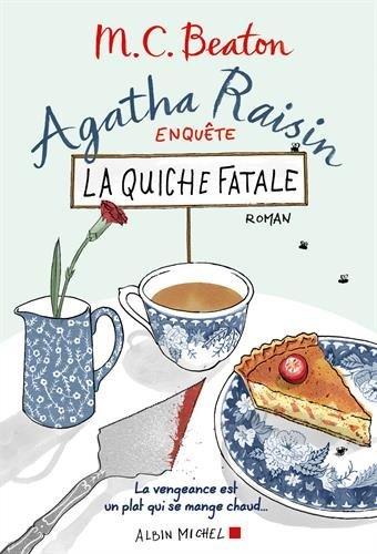 Agatha Raisin enquête : La quiche fatale - Tome 1