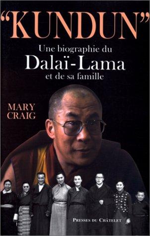 KUNDUN. Une biographie du Dalaï-Lama et de sa famille