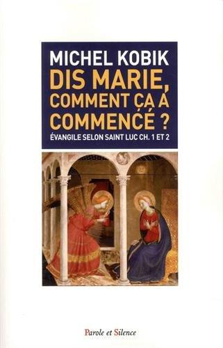 Livre occasion Dis, Marie comment ça a commencé ?