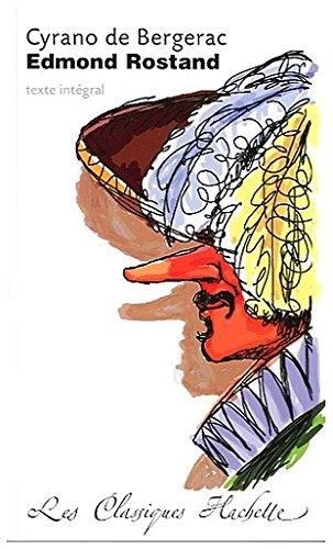 Cyrano de Bergerac : Comédie héroïque, texte intégral