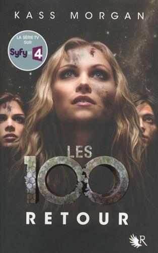 Les 100, tome 3 (03)