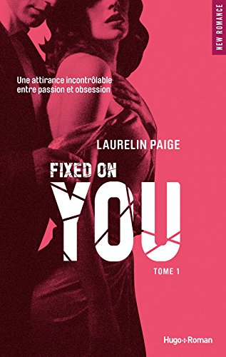 Fixed on you - tome 1 (01)