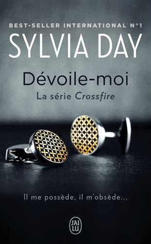 Crossfire, Tome 1 : Dévoile-moi