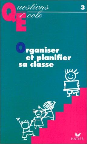 Organiser et Planifier sa classe