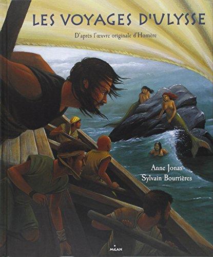 Les voyages d'Ulysse : D'après l'oeuvre originale d'Homère