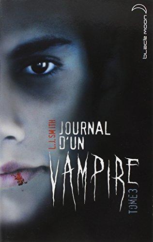 Journal d'un vampire, Tome 3 :