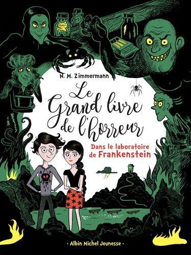 Dans le laboratoire de Frankenstein: Le grand livre de l'horreur - tome 2