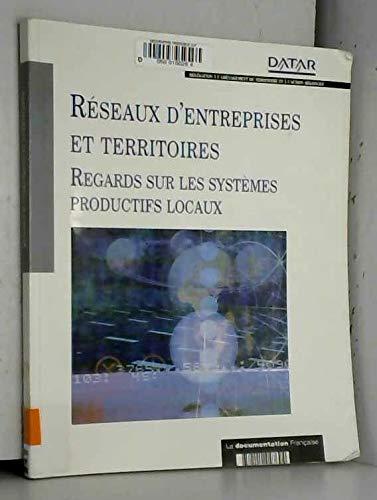 RESEAUX D ENTREPRISES ET TERRITOIRES / DATAR