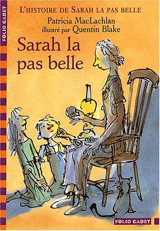 L'Histoire de Sarah la pas belle, tome 1 : Sarah la pas belle