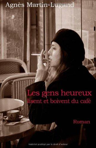 Livre occasion Les gens heureux lisent et boivent du café