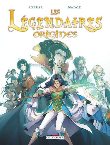 Les Légendaires - Origines, Tome 2 : Jadina