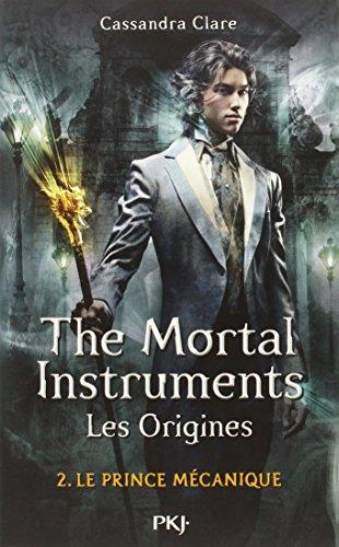 2. The Mortal Instruments, les origines : Le prince mécanique (2)