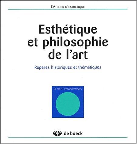 Esthétique et philosophie de l'art. Repères historiques et thématiques