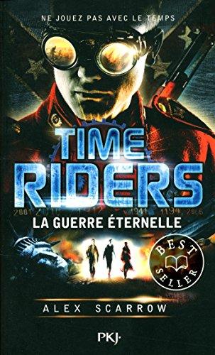 4. Time Riders : La Guerre éternelle (4)