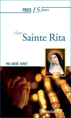 Prier 15 jours avec Sainte Rita