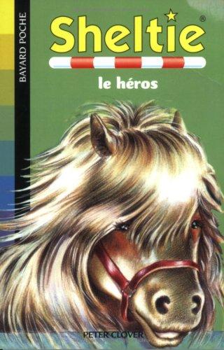 Sheltie, Tome 10 : Sheltie, le héros